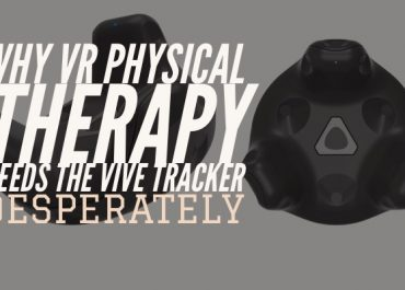 Why VR physical therapy desperately needs the Vive tracker