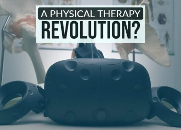 Why VR will revolutionize physical therapy